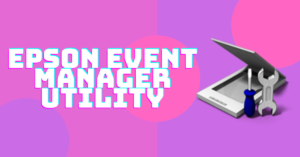 Epson Event Manager Utility